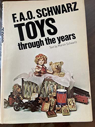 F. A. O. Schwarz Toys Through the: F. A. O.