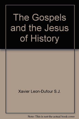 9780385071604: The Gospels and the Jesus of History