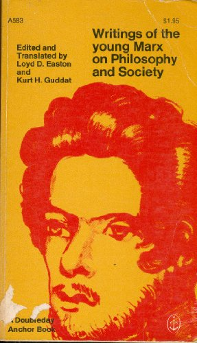 9780385071710: Writings of the Young Marx on Philosophy and Society