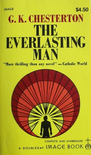 9780385071987: The Everlasting Man