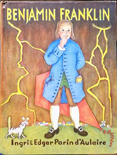 Benjamin Franklin: Ingri d'Aulaire, Edgar Parin d'Aulaire