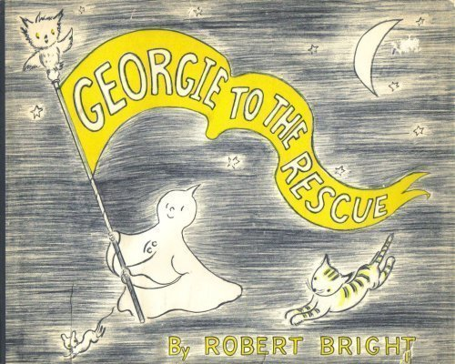 9780385073080: Georgie to the Rescue