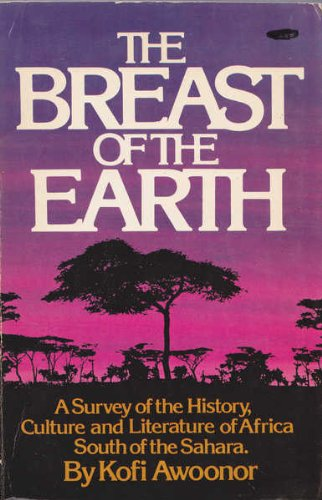 9780385073387: The breast of the Earth: A survey of the history, culture, and literature of Africa south of the Sahara