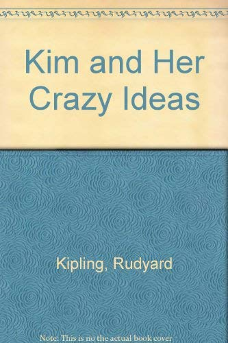 9780385073615: Kim and Her Crazy Ideas