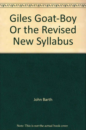 9780385073646: Title: Giles GoatBoy Or the Revised New Syllabus