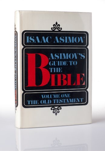 9780385073998: Asimov's Guide to the Bible