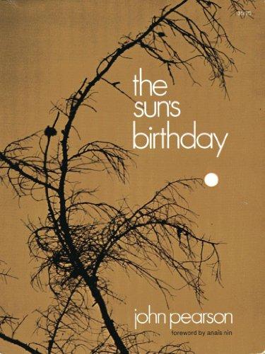 the sun''s birthday': Pearson, John; foreword by Anais Nin