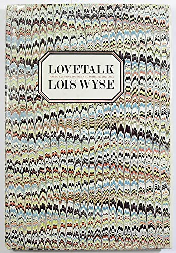 9780385074216: Lovetalk: How to say what you mean to someone you love
