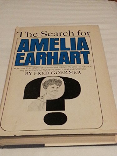 9780385074247: The Search for Amelia Earhart