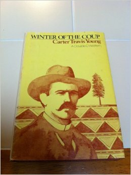 Winter of the coup: Young, Carter Travis