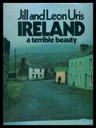9780385075633: Ireland: A Terrible Beauty