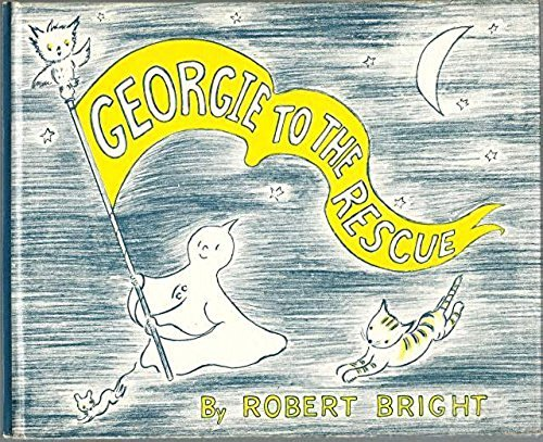 9780385076135: Georgie to the Rescue