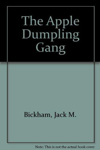 9780385076371: The Apple Dumpling Gang