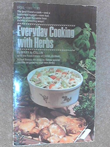 Everyday Cooking with Herbs: Collin, Mary A.