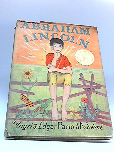 Abraham Lincoln (Caldecott Medal Winner) (038507669X) by Ingri d'Aulaire; Edgar Parin d'Aulaire