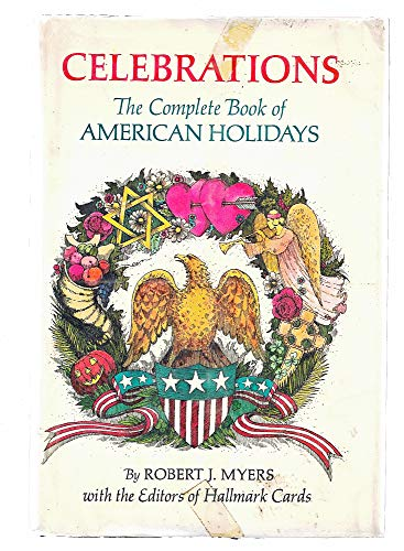 9780385076777: Celebrations; The Complete Book of American Holidays,