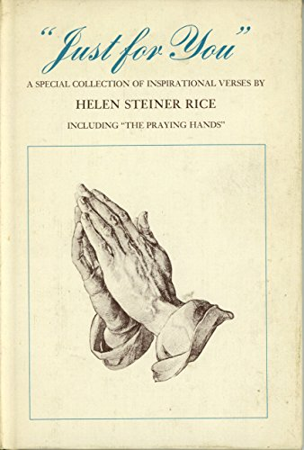 Just for You: A Special Collection of: Helen Steiner Rice