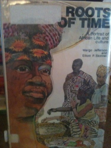 9780385077309: Roots of time: a portrait of African life and culture,