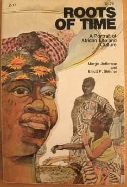 9780385077316: Roots of Time: A Portrait of African Life and Culture,