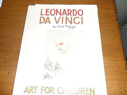 Leonardo Da Vinci (Art for Children): Raboff, Ernest