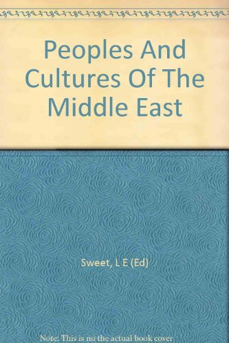 9780385077927: Peoples and Cultures of the Middle East: An Anthropological Reader.