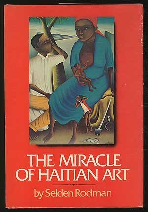 9780385078009: The Miracle of Haitian Art (History)