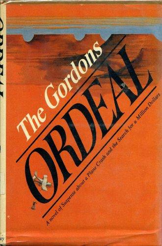 Ordeal: GORDONS, THE
