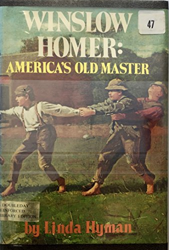 9780385078238: Winslow Homer: America's old master