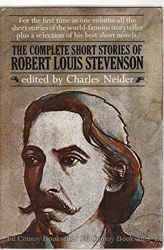 The Complete Short Stories of Robert Louis: Robert Louis Stevenson