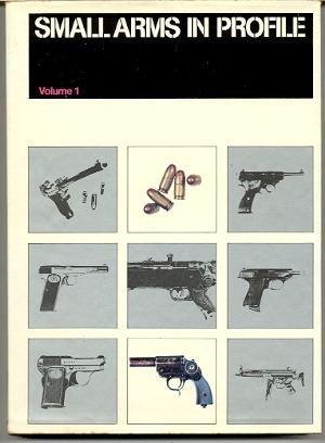Small Arms in Profile, Vol. 1: A. J. R.