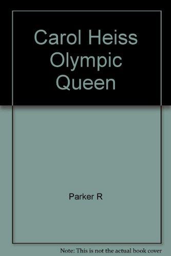 9780385079181: Carol Heiss Olympic Queen