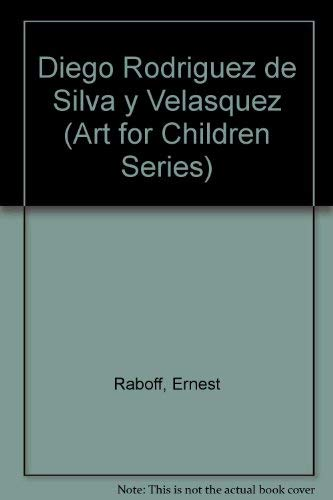 9780385079792: Diego Rodriguez de Silva y Velasquez (Art for Children Series)