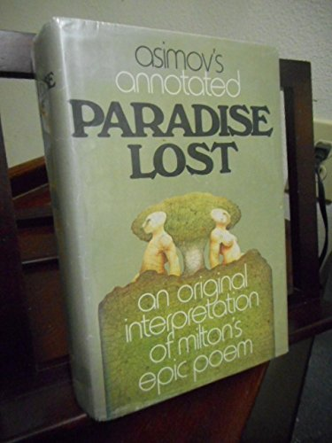 Asimov's Annotated Paradise Lost: Milton, John; Asimov,