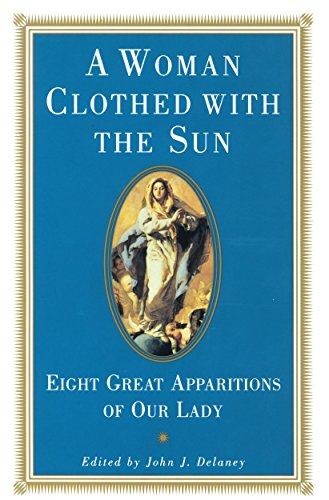 A Woman Clothed with the Sun: Eight: Delaney, John J.