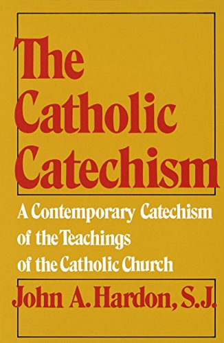 9780385080453: The Catholic Catechism: A Contemporary Catechism of the Teachings of the Catholic Church