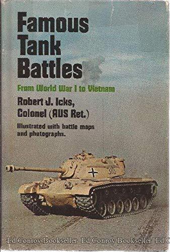 Famous Tank Battles: Icks, Colonel Robert J. (Joseph)