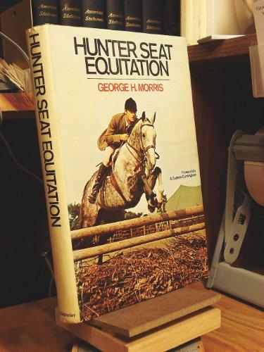 9780385080620: Hunter Seat Equitation