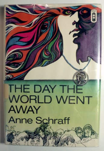 The day the world went away (Doubleday: Anne E Schraff