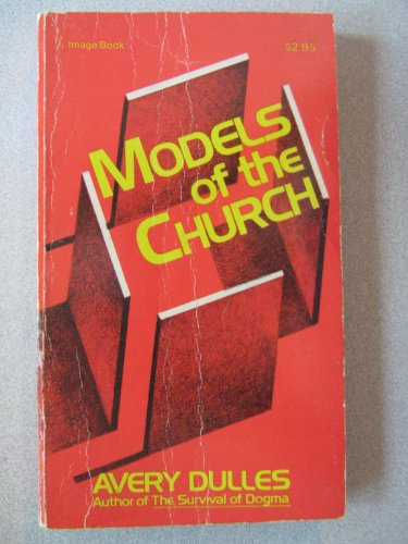 9780385080699: Models of the church
