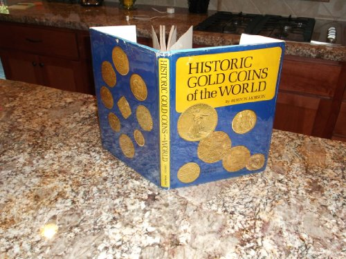 Historic Gold Coins of the World. Foreword by Howard Linecar. Photos. by Michael V. Dibiase: Hobson...