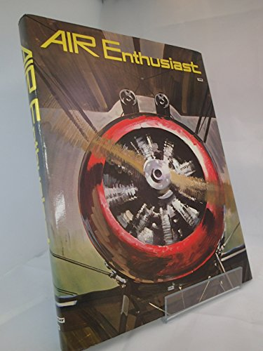 Air enthusiast :; volumes one & two: Swanborough, Gordon (editor)