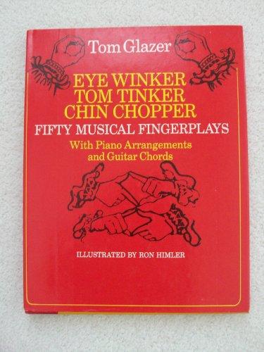 Eye Winker, Tom Tinker, Chin Chopper: Fifty: Glazer, Tom