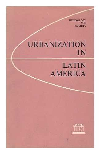 9780385082402: Urbanization in Latin America: Approaches and issues