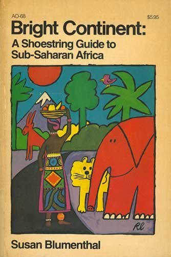 9780385082440: Bright continent: A shoestring guide to Sub-Saharan Africa