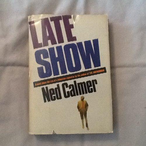 Late show: Calmer, Ned