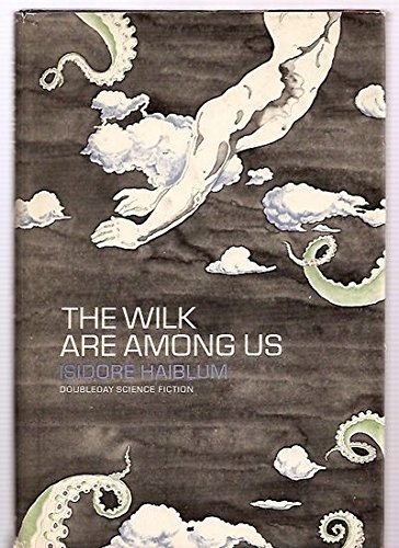 The Wilk Are among Us: Haiblum, Isidore