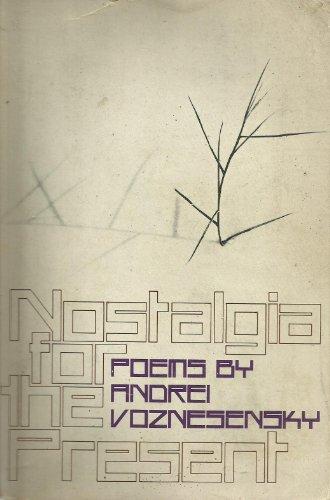 9780385083737: Nostalgia for the present