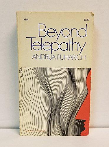 Beyond Telepathy: Andrija Puharich