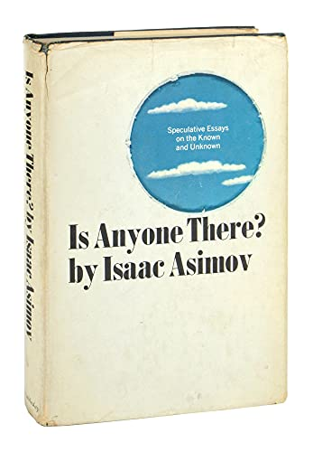 9780385084017: Is Anyone There? Speculative Essays on the Known and ...