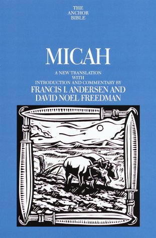9780385084024: Micah (Anchor Bible Commentary)